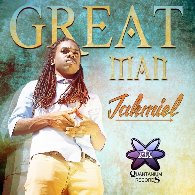 Great Man -                                                            Jahmiel