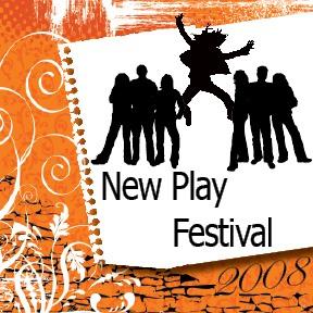 New Play Festival 2008