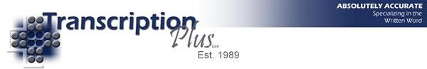 Transcription Plus, LLC