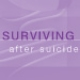 Surviving after suicide brochure