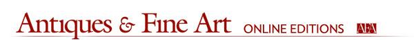 Antiques & Fine Art Online Editions