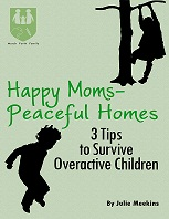 Happy Moms Peaceful Homes