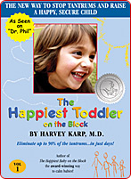 The Happiest Toddler on the Block, Dr. Harvey Karp