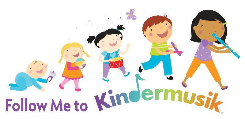 Follow Me to Kindermusik! Ages 0-7yrs.