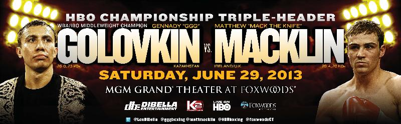 "HBO,Matthew ""Mack The Knife"" Macklin VS Gennady ""GGG"" Golovkin"
