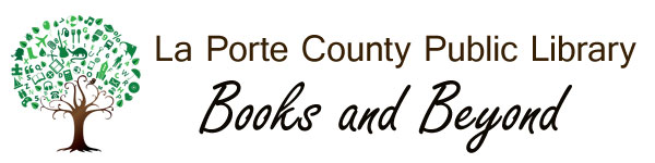 La Porte County Library Books and Beyond