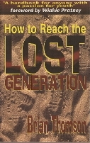 Brian Thomson's How to Reach the Lost Generation