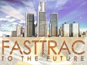 FastTrac to the Future