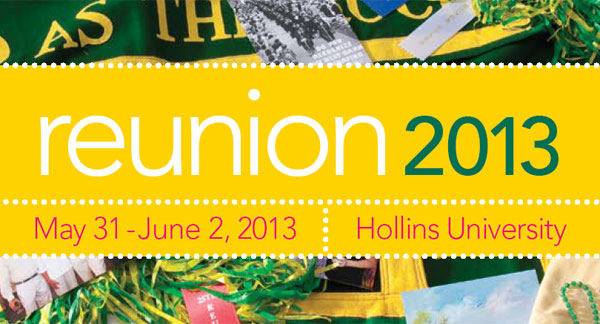 Hollins Alumnae Reunion 2013: May 31-June2