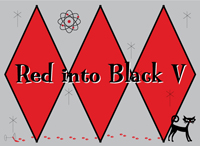 Red into Black V