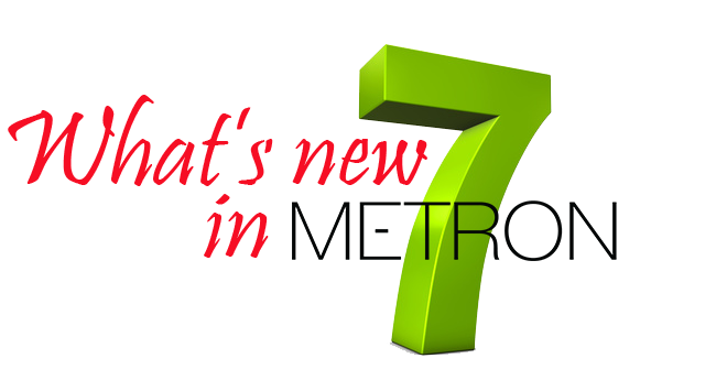 Metron 7 What is New