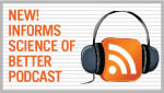 Listen to Podcast on your way to 2011 INFORMS Annual Meeting