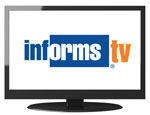 Watch INFORMS TV