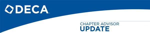 DECA Chapter Advisor Update