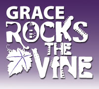 GRACE Rocks the Vine - May 24, 2009 more details to come...stay tuned!