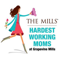 """Hardest Working Moms"" at  Grapevine Mills"