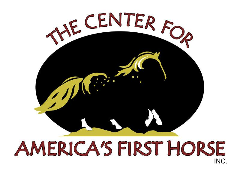 The Center for America's First Horse, Inc.