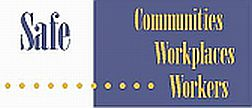 Safe Communities Workplaces Workers