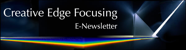 Creative Edge Focusing E-Newsletter