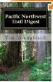 Pacific Northwest Trail Guide