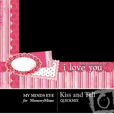Kiss & Tell QuickMix for MemoryMixer