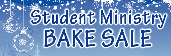 Student Ministry Bake Sale - Winter