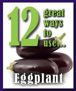 12 great ways to use eggplant