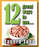 12 ways to use canned tuna