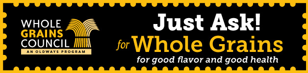 Just Ask for Whole Grains