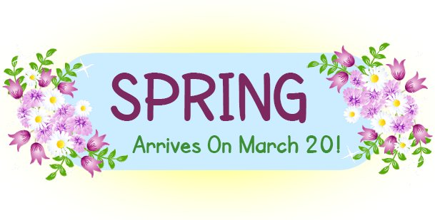 Spring arrives on March 20! - Graphic