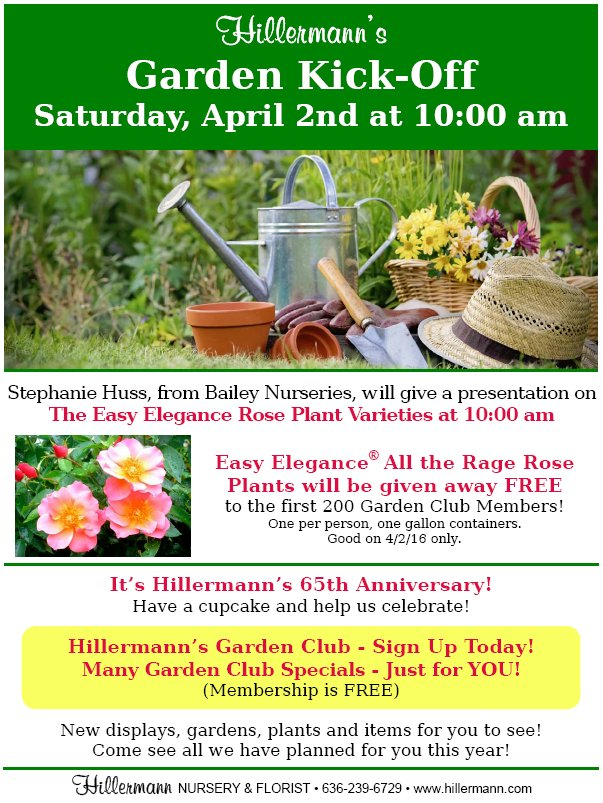 Garden Kick-Off event picture and flyer information - at Hillermann Nursery and Florist on 4-2-16 at 10 am