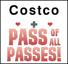 Pass of All Passes + $20 Costco Gift Card