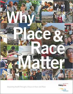 Why Place and Race Matter