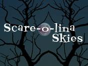 Scare-o-lina Skies