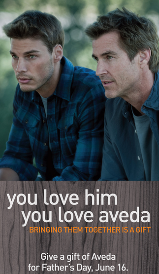 Aveda Father's Day Ad