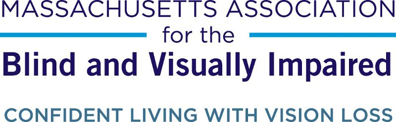 The Massachusetts Association for the Blind and Visually Impaired