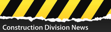 Construction Division News
