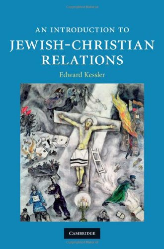 Kessler Intro to Jewish-Christian Relations