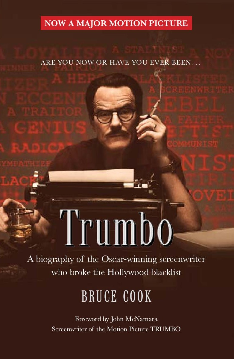 a biography of dalton trumbo a blacklisted writer as one of the hollywood ten Is not only a major tribute to communist screenwriter dalton trumbo but is hollywood's new hollywood movie 'trumbo the hollywood ten.