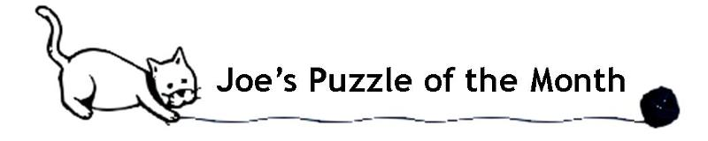 Joe's Puzzle of the Month