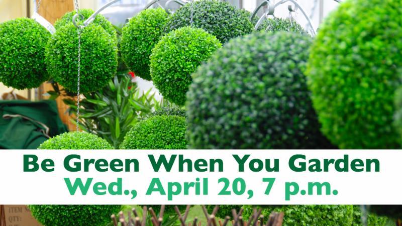 Be Green When You Garden