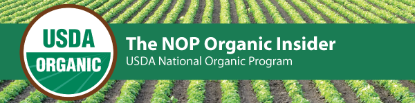 The NOP Organic Insider, USDA National Organic Program