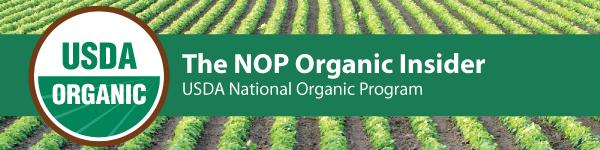 The NOP Organic Insider, USDA National Organic Program