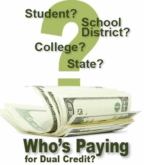 Who Pays for Dual Credit?