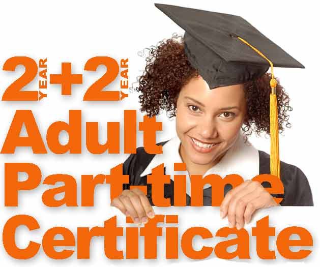 2+2, Adult, Part-time, Certificate