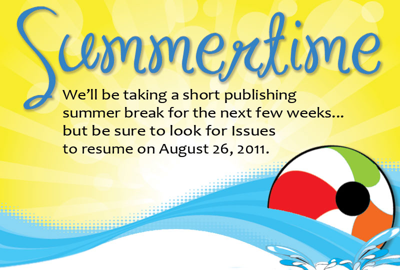 Summertime Publishing Break