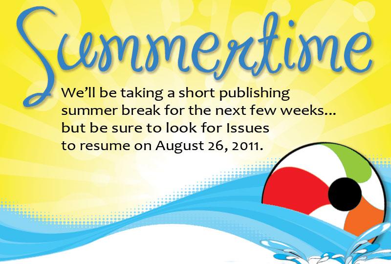 Summertime Publishing Break