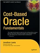 Cost-Based Oracle Fundamentals by Jonathan Lewis