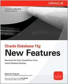 Oracle Database 11g New Features by Robert Freeman