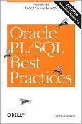Feuerstein's Oracle PL/SQL Best Practices